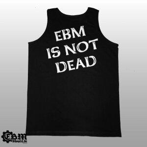 EBM IS NOT DEAD