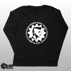 Girlie Longsleeve - EBM IS OUR LIFE XS