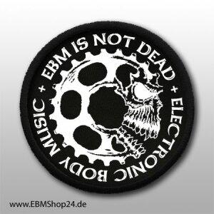 Aufnäher EBM IS NOT DEAD aufnähen &...