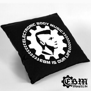 EBM pillow - EBM IS OUR LIFE without filling