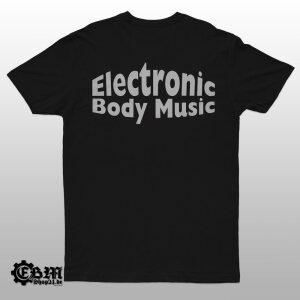 EBM - The Only True Music - T-Shirt